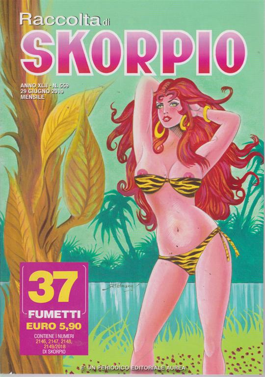 Raccolta di Skorpio - n. 559 - 29 giugno 2019 - mensile