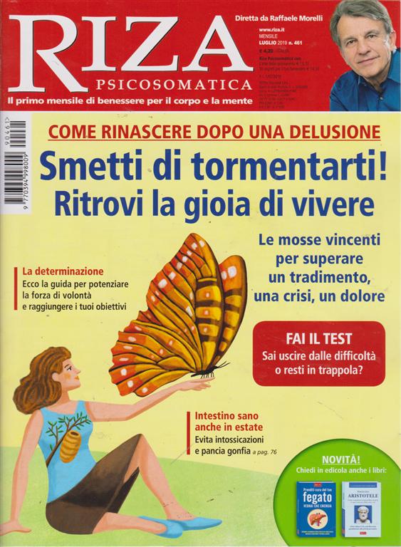 Riza Psicosomatica - n. 461 - mensile - luglio 2019 -