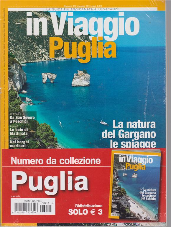 In Viaggio Puglia - n. 212 - maggio 2015 -