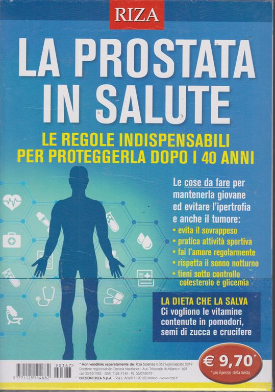 Riza Scienze - La prostata in salute - n. 367 - luglio - agosto 2019 -