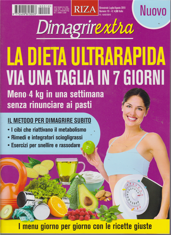 Dimagrirextra - La Dieta Ultrarapida - n. 19 - bimestrale - luglioo -agosto 2019 -
