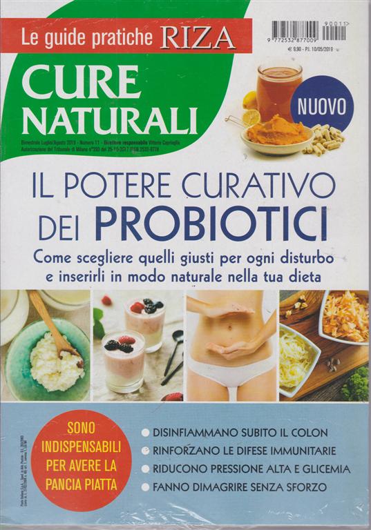 Le guide pratiche Riza - Cure naturali - n. 11 - bimestrale - luglio - agosto 2019 - Il potere curativo dei probiotici