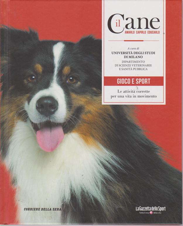 Il Cane -n. 3 - Gioco e sport - settimanale - copertina rigida
