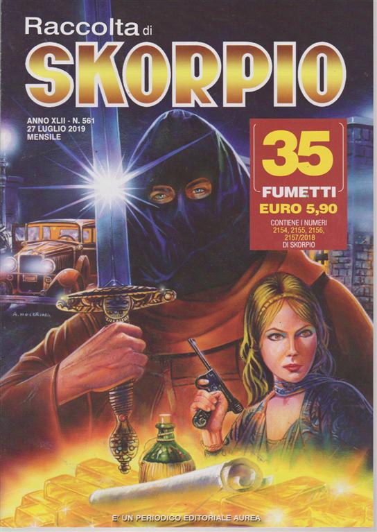 Raccolta di Skorpio - n. 561 27 luglio 2019 - mensile - 35 fumetti