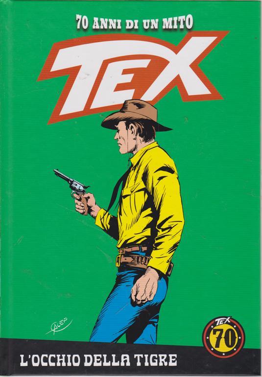 Tex - n. 83 - L'occhio della tigre - settimanale - copertina rigida