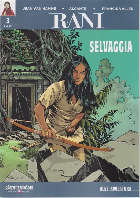 Albi Avventura - Rani 3 - Selvaggia - n. 3 -settimanale -