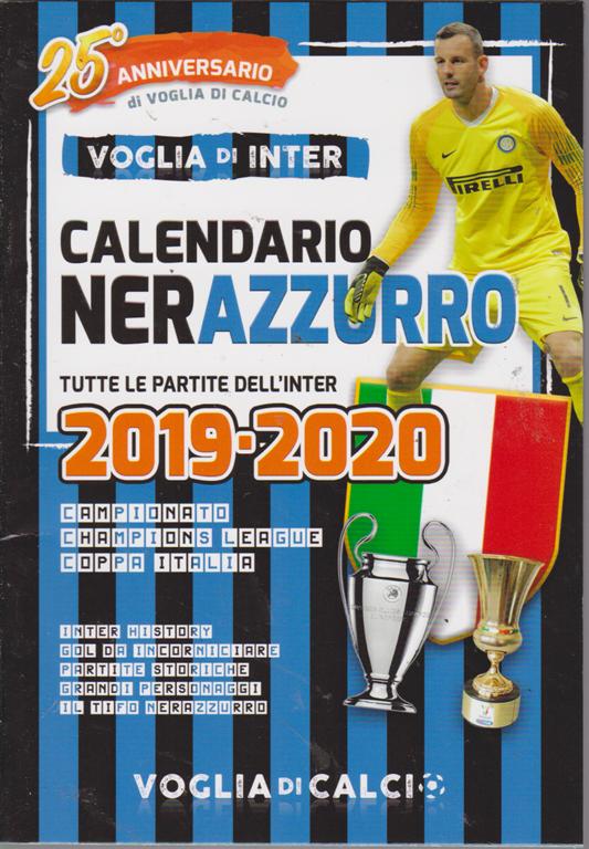 Calendario Trimestrale 2020.Voglia Di Inter Calendario Nerazzurro Tutte Le Partite