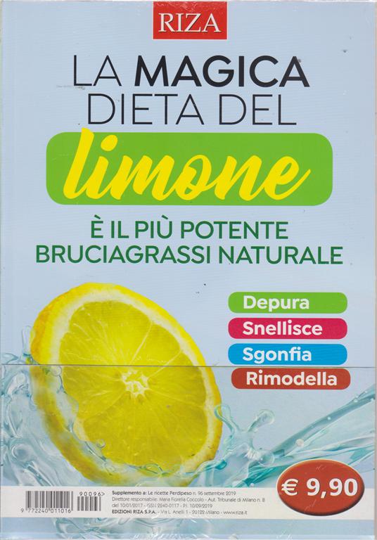Le ricette Perdipeso - La magica dieta del limone - n. 96 - settembre 2019 -