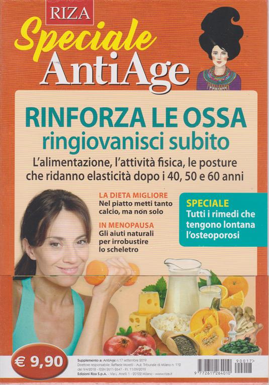 Speciale AntiAge - n. 17 - settembre 2019 - Rinforza le ossa ringiovanisci subito