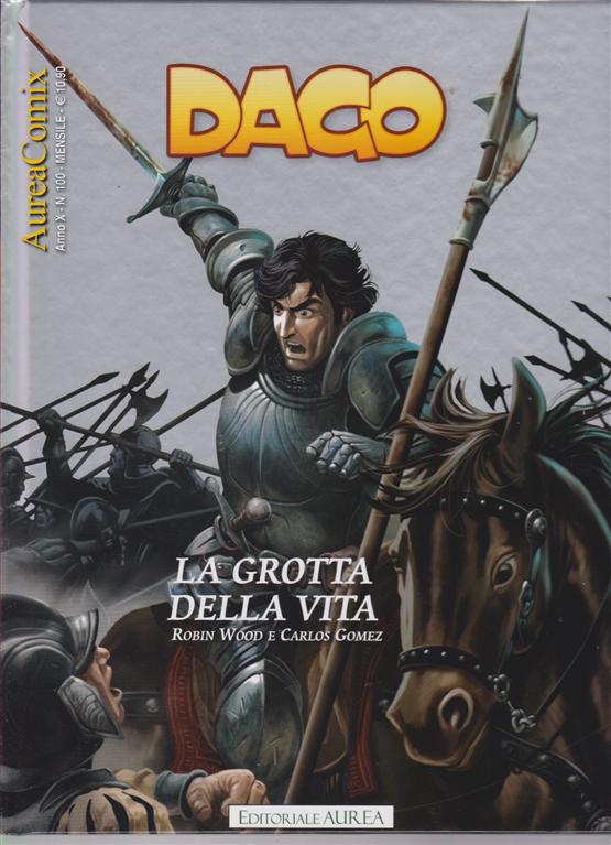 Aureacomix - Dago n. 100 - mensile - 10 settembre 2019 - La grotta della vita