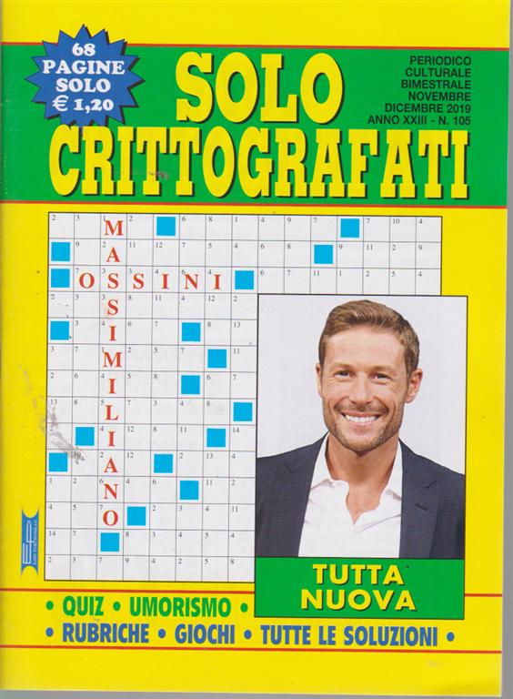 Solo Crittografati - n. 105 - bimestrale - novembre - dicembre 2019 - 68 pagine