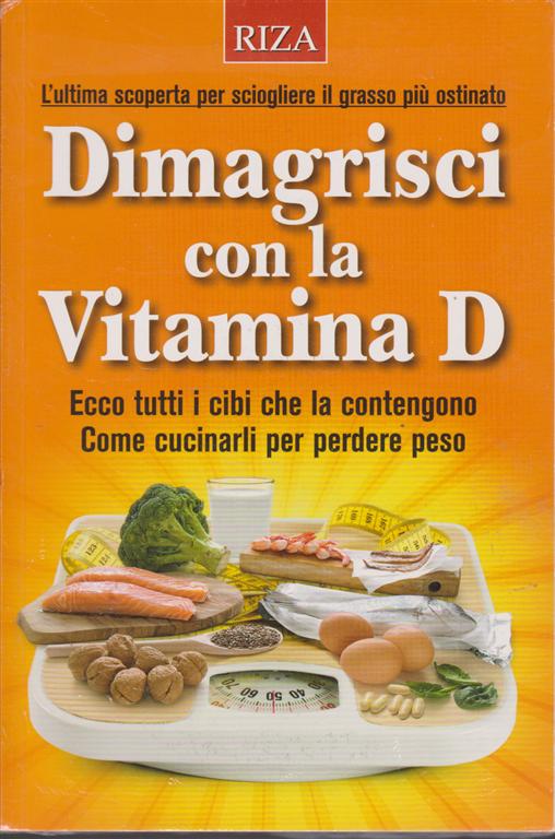 come dimagrire addome e vitamina d