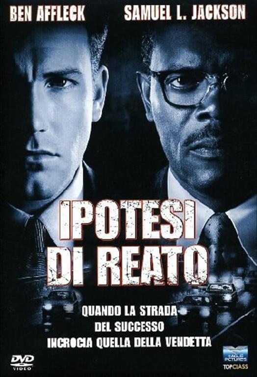 Ipotesi Di Reato - Quando la strada del successo incrocia quella della vendetta - Ben Affleck DVD