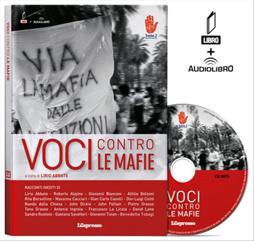 VOCI CONTRO LE MAFIE - LIBRO + AUDIOLIBRO