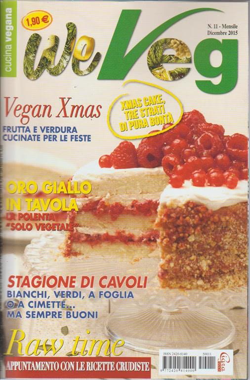 We Veg - Cucina Vegana - mensile n.11 Dicembre 2015