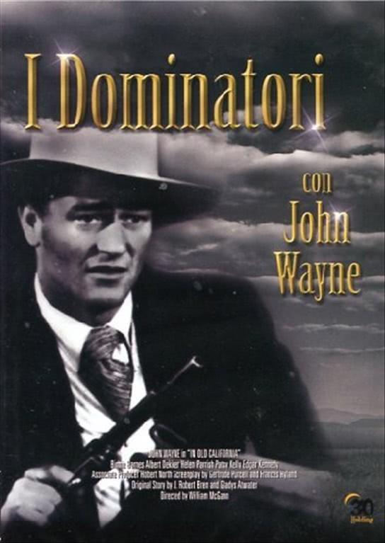 I Dominatori - John Wayne - DVD