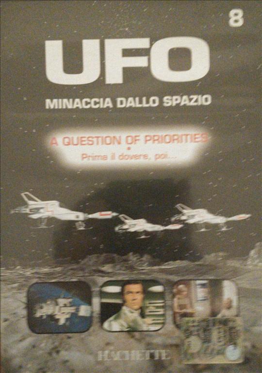 UFO - Minaccia dallo Spazio - DVD n.8 - A question of priorities - prima il dovere poi...