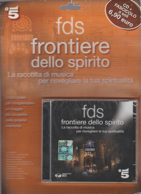FDS FRONTIERE DELLO SPIRITO . LA RACCOLTA DI MUSICA PER RISVEGLIARE LA TUA SPIRITUALITA'
