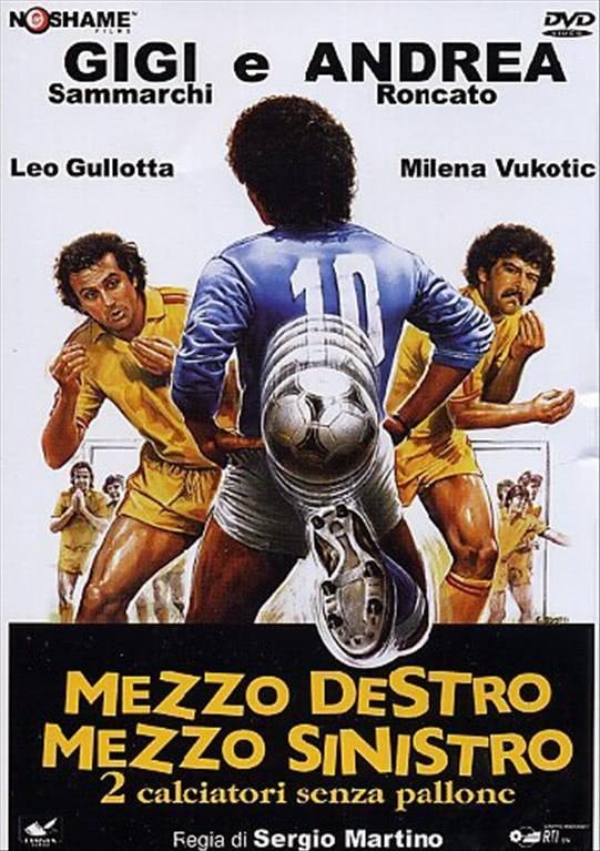 Mezzo Destro, Mezzo Sinistro - Leo Gullotta, Andrea Roncato, Gigi Sammarchi DVD