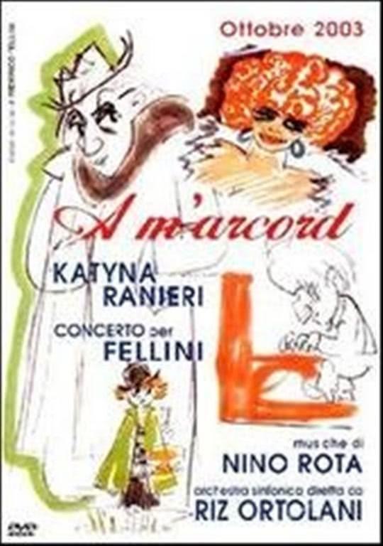 Ranieri Katyna: A M'arcord - Concerto Per Fellini - DVD