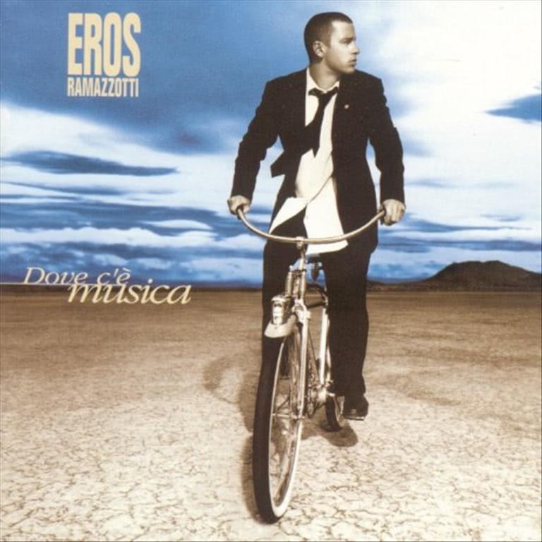 Dove c'è musica CD - Eros Ramazzotti - Allegato Corsera num.1