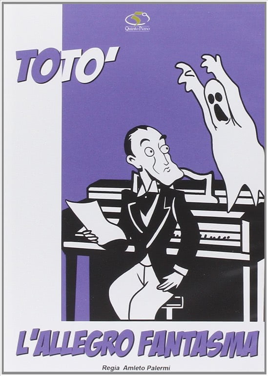 Toto' - L'Allegro Fantasma