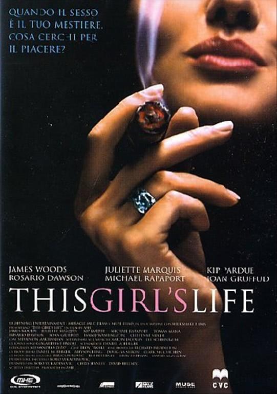 This Girl's Life - Quando il sesso è il tuo mestiere cosa cerchi per il piacere? - James Wood (DVD)
