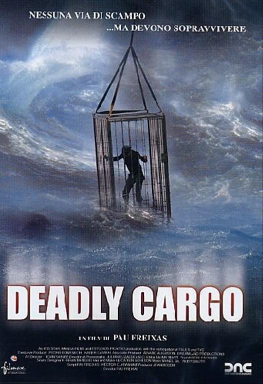 Deadly Cargo un film di Pau Freixas (DVD)