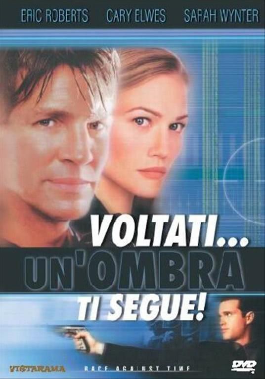 Voltati... Un'Ombra Ti Segue! - Cary Elwes, Eric Roberts (DVD)