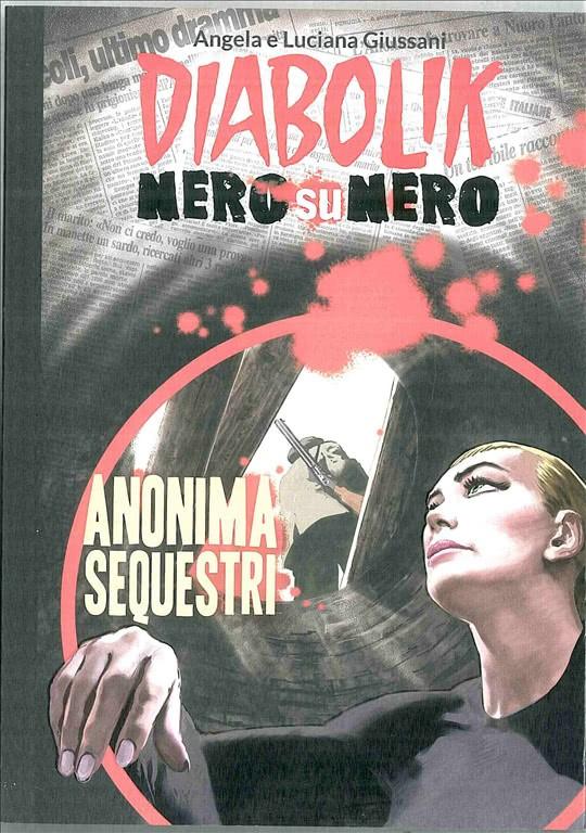 DIABOLIK NERO SU NERO - Anonima sequestri vol.26