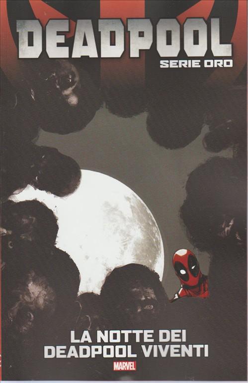 """DEADPOOL Serie oro vol.13 """"La notte dei Deadpool viventi"""" by Tuttosport"""