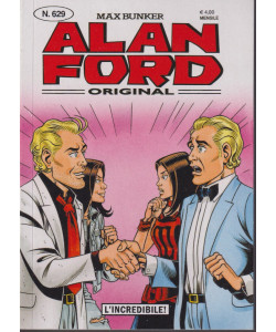 Alan Ford -L'incredibile!- n. 629 - mensile - novembre  2021