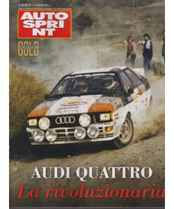 Autosprint Gold collection - n. 8  - Audi Quattro. La rivoluzionaria -