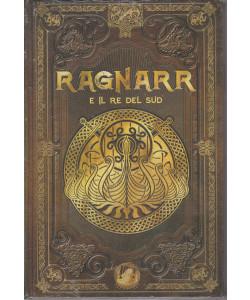 Mitologia Nordica-Ragnarr e il re del sud  n. 43 - settimanale -23/7/2021- copertina rigida