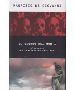 Maurizio De Giovanni - Il giorno dei morti-  n. 50- 17/9/2021 - settimanale - 309  pagine