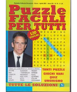 Puzzle Facili per tutti - n. 78 - bimestrale marzo - aprile  2021 - 120 giochi