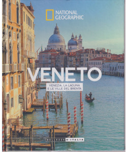 National Geographic - Veneto - Venezia, la laguna e le ville del Brenta - n. 3 - 11/9/2021 - settimanale- copertina rigida