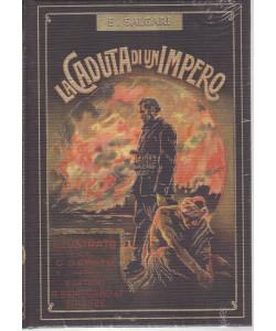 Emilio Salgari -La caduta di un impero  n. 33  - settimanale - 5/5/2021 - copertina rigida