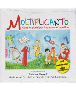 Moltiplicanto - Canti e giochi per imparare le tabelline - Sabrina Simoni