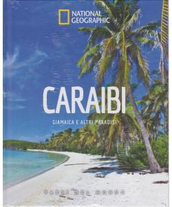 National Geographic -Caraibi- n. 47  - 23/7/2021 - settimanale - copertina rigida