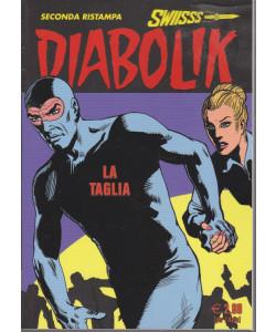 Diabolik swiisss - La taglia - n. 325 - 20/6/2021