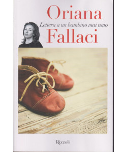 Oriana Fallaci - Lettera a un bambino mai nato- n.2  - 17/9/2021 - settimanale