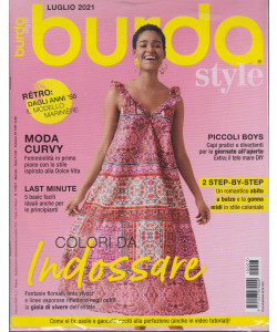 Burda style -  n. 7 - luglio  2021 - mensile + in regalo  Girls Diy - 2 riviste