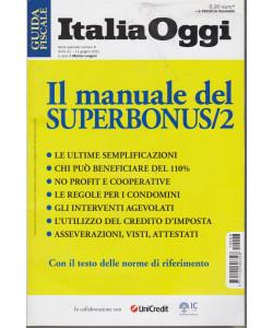 Guida fiscale - Italia Oggi -Il manuale del Superbonus/2 - n.  - 8 - 11 giugno  2021