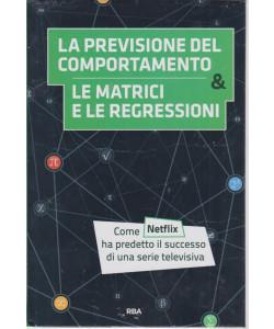 La  matematica che trasforma il mondo  -La previsione del comportamento & le matrici e le regressioni -   n. 18 - settimanale -7/5/2021 - copertina rigida