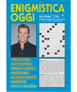 Enigmistica Oggi - n. 291 - bimestrale -luglio - agosto  2021 - 100 pagine