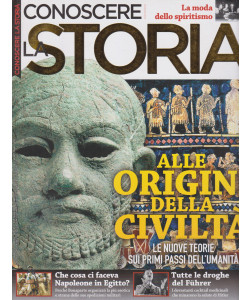 Conoscere la storia Extra - n. 56 - Alle origini della civiltà - bimestrale - febbraio - marzo 2021