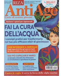 Riza Antiage - n. 40 - Fai la cura dell'acqua- agosto  2021 - mensile + Gli Speciali AntiAge - Menopausa felice - 2 riviste