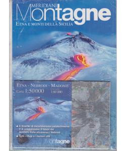 Meridiani Montagne - mensile n. 44 - Etna e Monti della Sicilia - semestrale - 1/3/2015