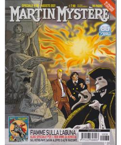 Martin Mystere Speciale - n. 38 - agosto 2021 - Fiamme sulla laguna  - annuale - 196 pagine